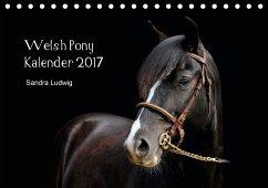 9783665563103 - Ludwig, Sandra: Welsh Pony Kalender 2017 (Tischkalender 2017 DIN A5 quer) - Књига