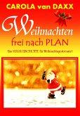 Weihnachten frei nach Plan (eBook, ePUB)