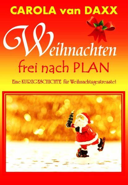 Kurzgeschichte Weihnachten.Weihnachten Frei Nach Plan Ebook Epub