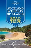 Lonely Planet Auckland & Bay of Islands Road Trips (eBook, ePUB)