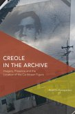 Creole in the Archive (eBook, ePUB)