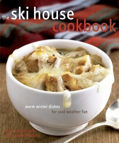 The Ski House Cookbook (eBook, ePUB) - Pinneo, Sarah; Anderson, Tina