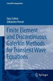 Finite Element and Discontinuous Galerkin Methods for Transient Wave Equations (eBook, PDF)