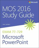 MOS 2016 Study Guide for Microsoft PowerPoint (eBook, ePUB)