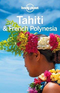 Lonely Planet Tahiti & French Polynesia (eBook, ePUB) - Brash, Celeste