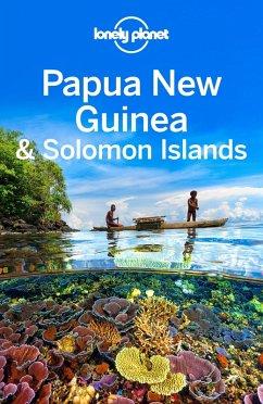 Lonely Planet Papua New Guinea & Solomon Islands (eBook, ePUB) - Brown, Lindsay