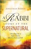 Rabbi Looks at the Supernatural (eBook, ePUB)