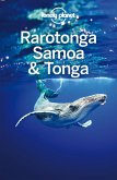 Lonely Planet Rarotonga, Samoa & Tonga (eBook, ePUB)