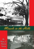Miracle in the Hills (eBook, ePUB)