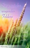 Singe mit den wogenden Feldern (eBook, ePUB)