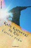 Kein Karneval in Rio (eBook, ePUB)