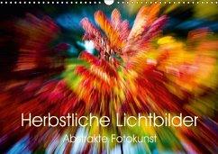 9783665563554 - Scholze, Verena: Herbstliche Lichtbilder - Abstrakte Fotokunst (Wandkalender 2017 DIN A3 quer) - كتاب