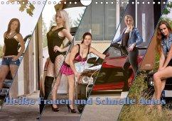 9783665563387 - Böhm, Christian: Heiße Frauen und schnelle Autos (Wandkalender 2017 DIN A4 quer) - کتاب