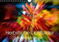 9783665563547 - Scholze, Verena: Herbstliche Lichtbilder - Abstrakte Fotokunst (Wandkalender 2017 DIN A4 quer) - كتاب