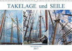 9783665564087 - MS72: Takelage und Seile. Sailimpressionen (Wandkalender 2017 DIN A3 quer) - Buch