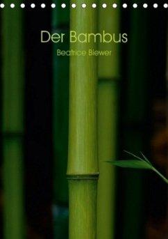 9783665563431 - Biewer, Beatrice: Der Bambus (Tischkalender 2017 DIN A5 hoch) - Kirja