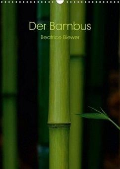 9783665563424 - Biewer, Beatrice: Der Bambus (Wandkalender 2017 DIN A3 hoch) - Book