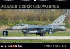9783665564001 - Weber, Thomas: Donner ueber Leeuwarden (Wandkalender 2017 DIN A2 quer) - كتاب