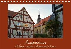 9783665564063 - Cornelia Müller, Monika: Burgholzhausen: Kleinod zwischen Wetterau und Taunus (Tischkalender 2017 DIN A5 quer) - Buch