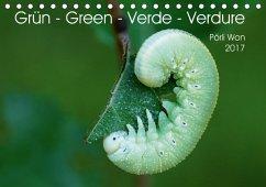 9783665563615 - Won, Pörli: Grün - Green - Verde - Verdure (Tischkalender 2017 DIN A5 quer) - Livre