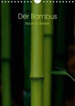 9783665563417 - Biewer, Beatrice: Der Bambus (Wandkalender 2017 DIN A4 hoch) - Book