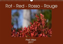 9783665563776 - Won, Pörli: Rot - Red - Rosso - Rouge (Wandkalender 2017 DIN A3 quer) - Книга