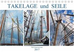9783665564094 - MS72: Takelage und Seile. Sailimpressionen (Tischkalender 2017 DIN A5 quer) - Buch