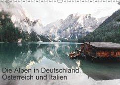 9783665563486 - Kochinke, Florian: Die Alpen in Deutschland, Österreich und Italien (Wandkalender 2017 DIN A3 quer) - كتاب