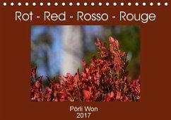 9783665563790 - Won, Pörli: Rot - Red - Rosso - Rouge (Tischkalender 2017 DIN A5 quer) - كتاب