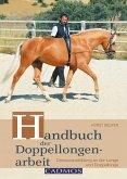 Handbuch der Doppellongenarbeit (eBook, ePUB)