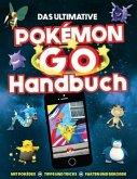 Das ultimative Pokémon Go Handbuch