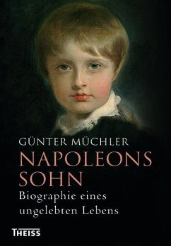 Napoleons Sohn - Müchler, Günter