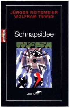 Schnapsidee / Regional-Krimi aus Lippe Bd.16