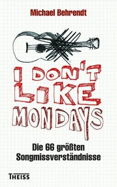 I don't like Mondays - Behrendt, Michael