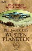 Die Jäger des Wüstenplaneten (eBook, ePUB)
