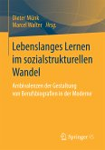 Lebenslanges Lernen im sozialstrukturellen Wandel (eBook, PDF)