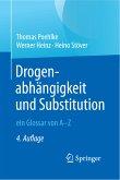 Drogenabhängigkeit und Substitution - ein Glossar von A-Z (eBook, PDF)