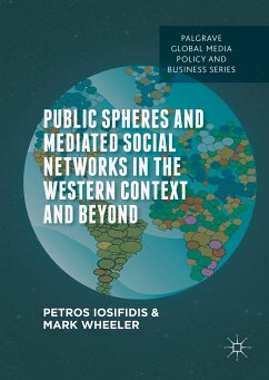 Public Spheres and Mediated Social Networks in the Western Context and Beyond (eBook, PDF)
