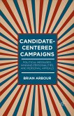 Candidate-Centered Campaigns (eBook, PDF)