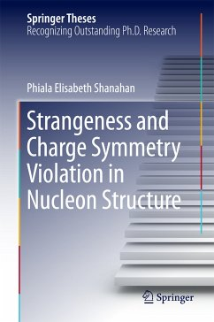Strangeness and Charge Symmetry Violation in Nucleon Structure (eBook, PDF) - Shanahan, Phiala Elisabeth