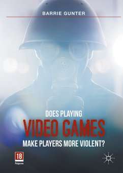 Does Playing Video Games Make Players More Violent? (eBook, PDF) - Gunter, Barrie