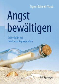 Angst bewältigen (eBook, PDF) - Schmidt-Traub, Sigrun