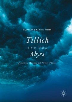 Tillich and the Abyss (eBook, PDF) - Gudmarsdottir, Sigridur