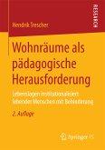 Wohnräume als pädagogische Herausforderung (eBook, PDF)