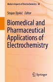 Biomedical and Pharmaceutical Applications of Electrochemistry (eBook, PDF)