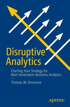 Disruptive Analytics (eBook, PDF) - Dinsmore, Thomas W.
