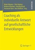 Coaching als individuelle Antwort auf gesellschaftliche Entwicklungen (eBook, PDF)