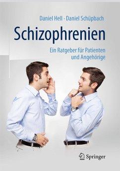 Schizophrenien (eBook, PDF) - Hell, Daniel; Schüpbach, Daniel