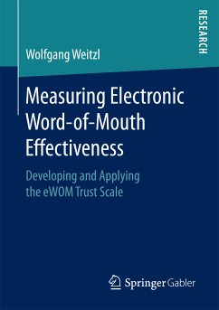 Measuring Electronic Word-of-Mouth Effectiveness (eBook, PDF) - Weitzl, Wolfgang
