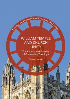 William Temple and Church Unity (eBook, PDF) - Loane, Edward